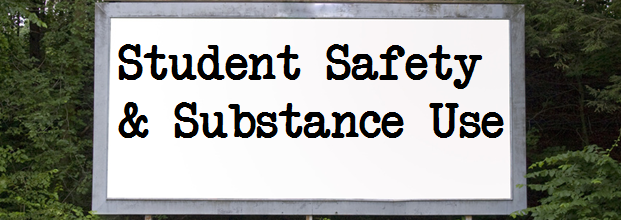 Substance Use and Student Safety